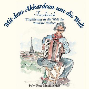 Mit dem Akkordeon um die Welt: Frankreich